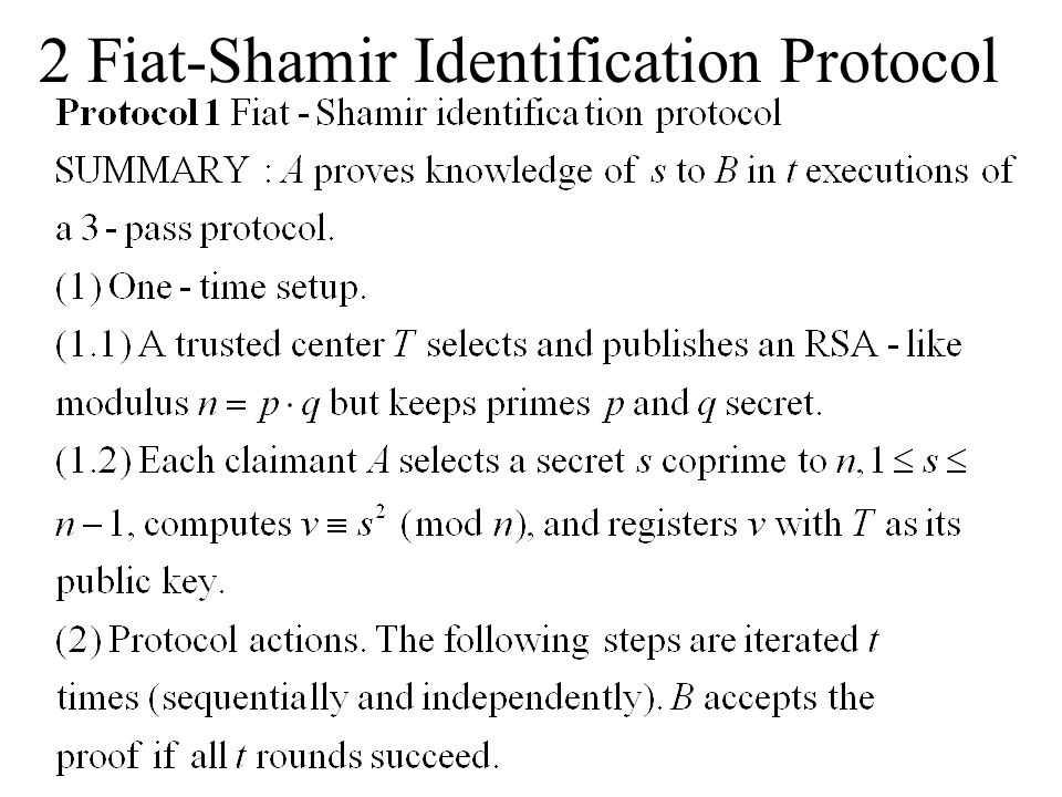 2 Fiat-Shamir Identification Protocol