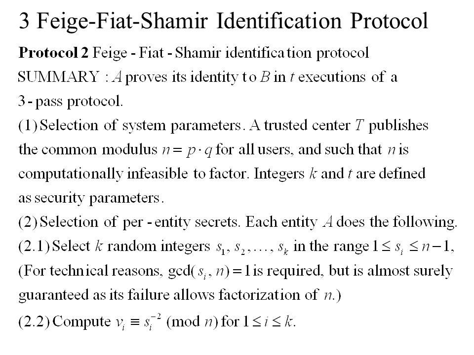 3 Feige-Fiat-Shamir Identification Protocol
