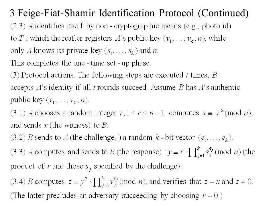 3 Feige-Fiat-Shamir Identification Protocol (Continued)