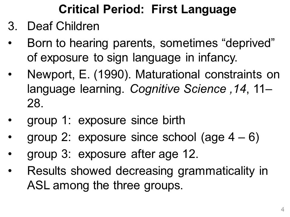 Critical Period: Second Language 1.Patkowski, M.(1980).