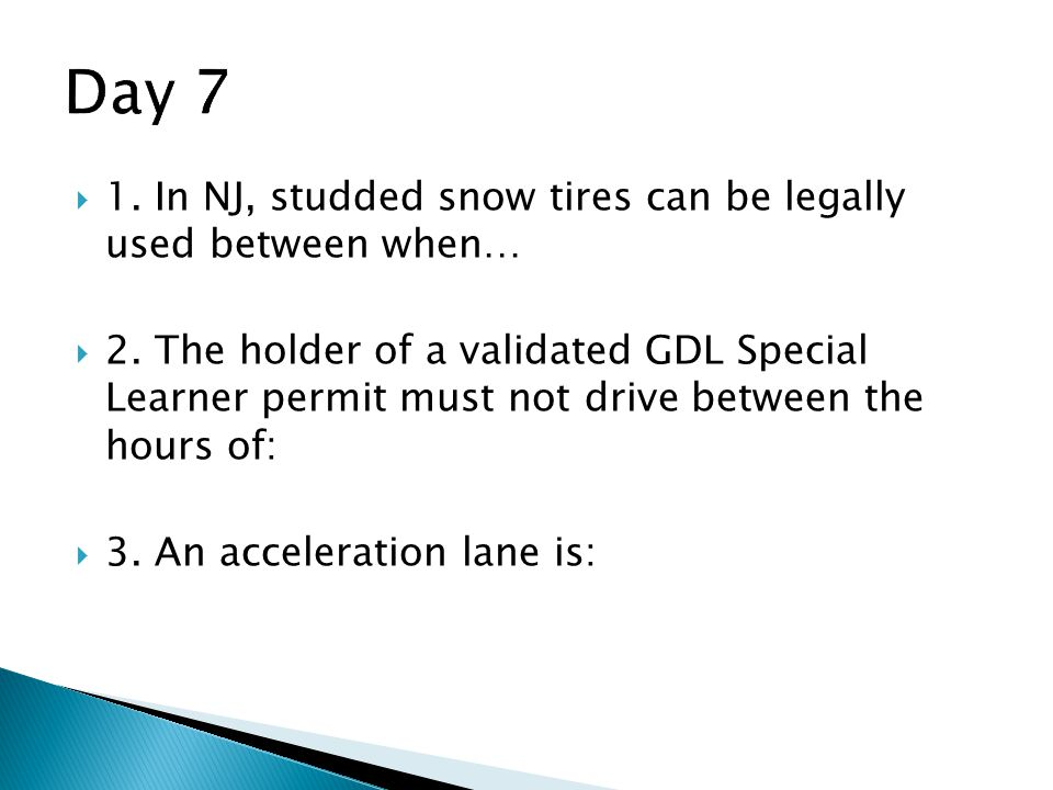  1.In NJ, studded snow tires can be legally used between when…  2.