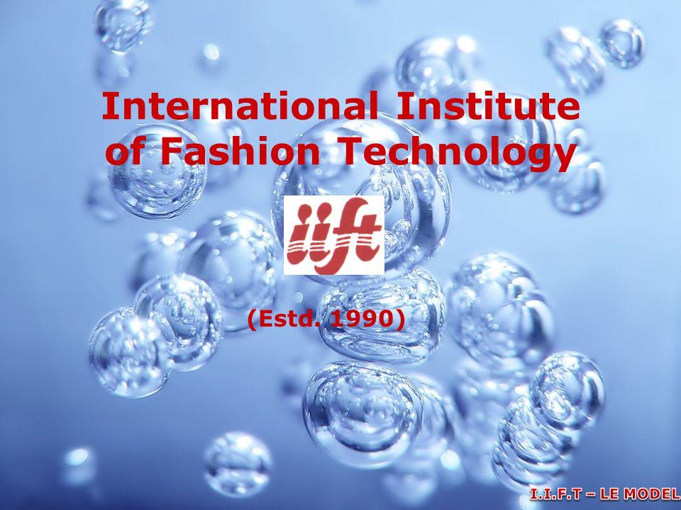 International Institute of Fashion Technology (Estd. 1990)