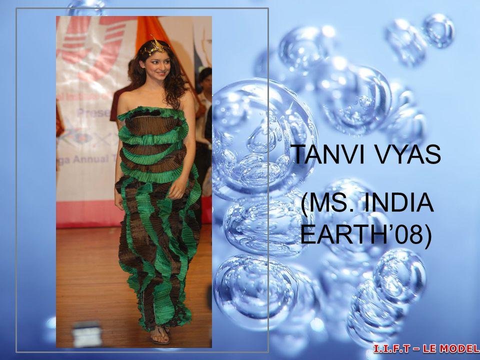 TANVI VYAS (MS. INDIA EARTH'08)