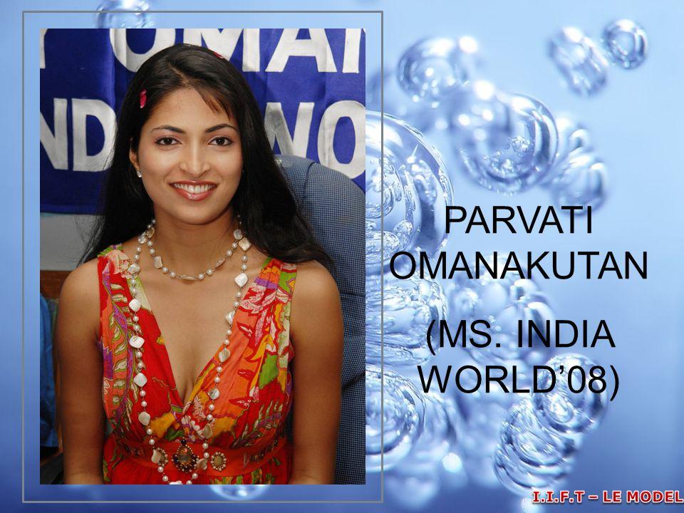 PARVATI OMANAKUTAN (MS. INDIA WORLD'08)