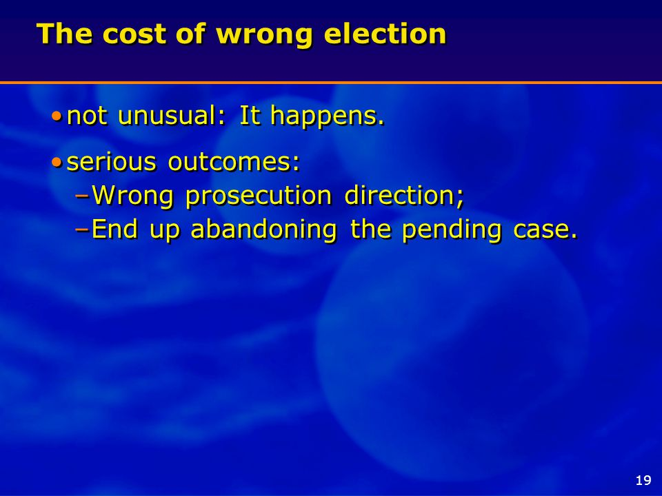The cost of wrong election not unusual: It happens.