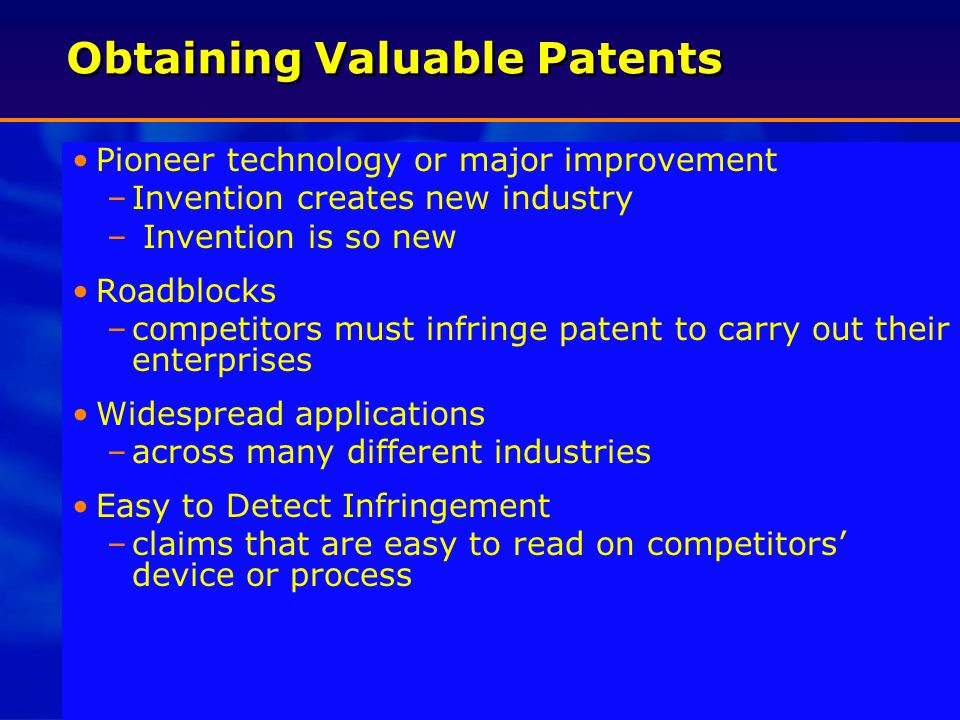 7 Practical Considerations of Patent Portfolio Development Disclosure – must fully disclose the invention to the public in return for monopoly (is trade secret protection more effective?) Cost – patents can be expensive to procure and maintain and are even expensive to enforce Time – inventors and others in company must invest time in process to obtain and enforce patents Process – patents generally require 2 - 4 years to obtain Possible Loss of Patent Rights – company must monitor sales efforts, publications, or other events that might result in loss of patent rights Disclosure – must fully disclose the invention to the public in return for monopoly (is trade secret protection more effective?) Cost – patents can be expensive to procure and maintain and are even expensive to enforce Time – inventors and others in company must invest time in process to obtain and enforce patents Process – patents generally require 2 - 4 years to obtain Possible Loss of Patent Rights – company must monitor sales efforts, publications, or other events that might result in loss of patent rights