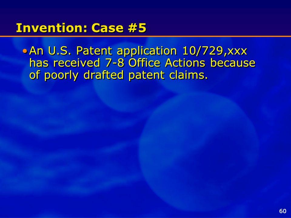 Invention: Case #5 An U.S.