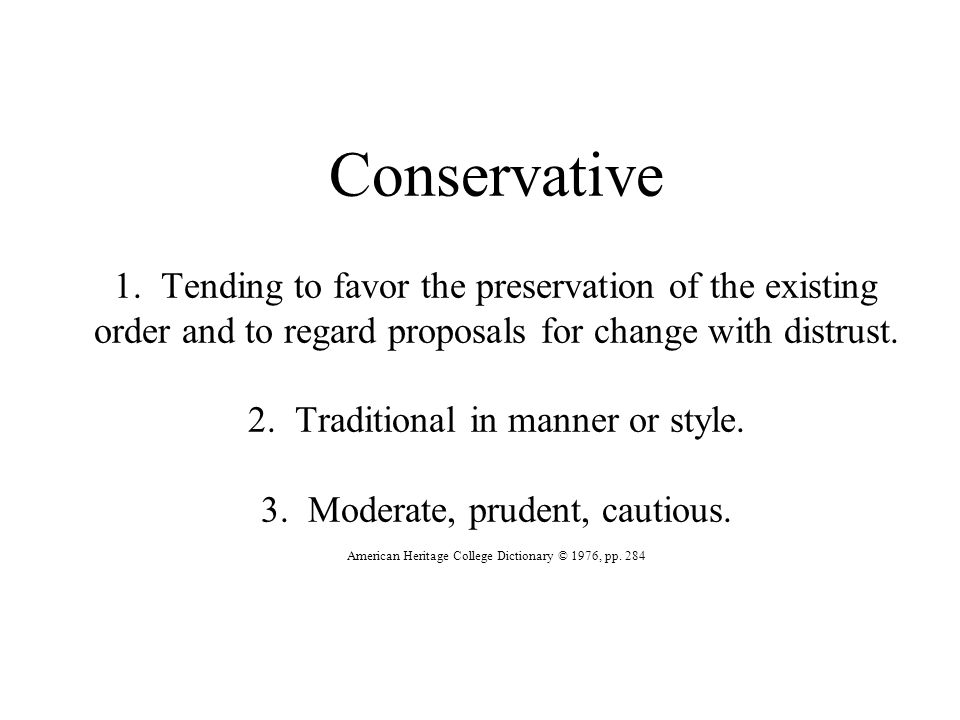 Conservative 1.