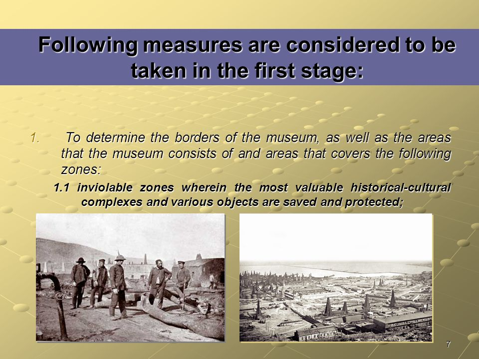 7 Following measures are considered to be taken in the first stage: 1.