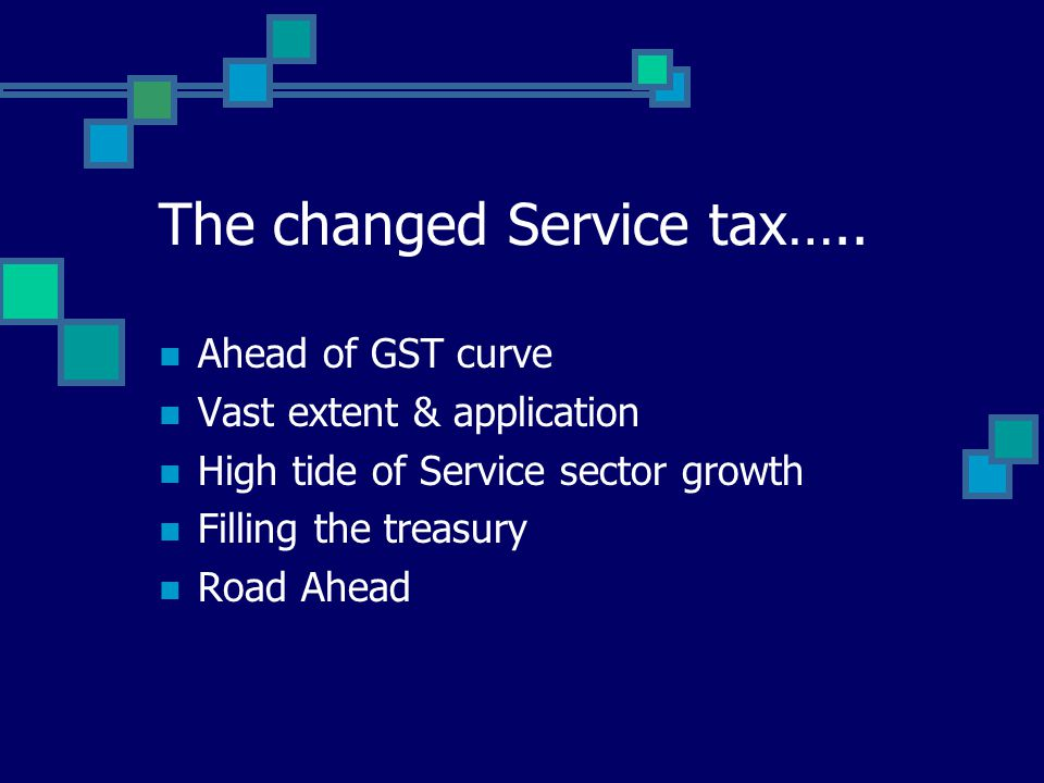 The changed Service tax…..