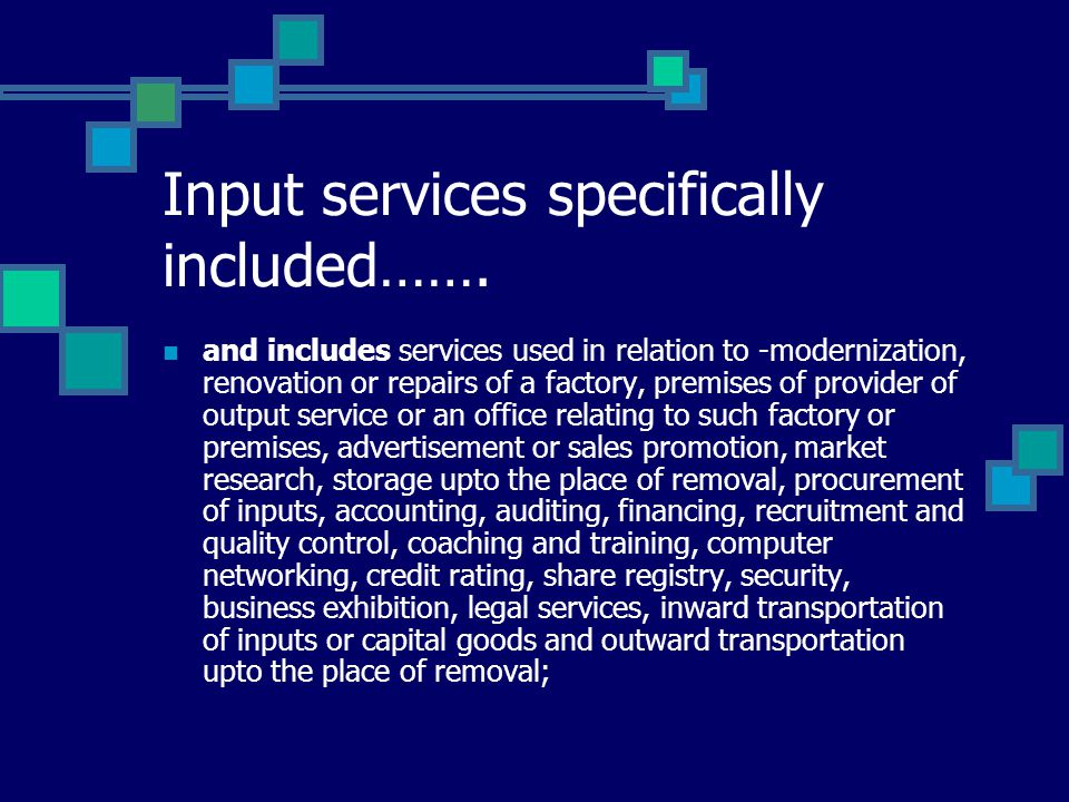 Input services specifically included…….