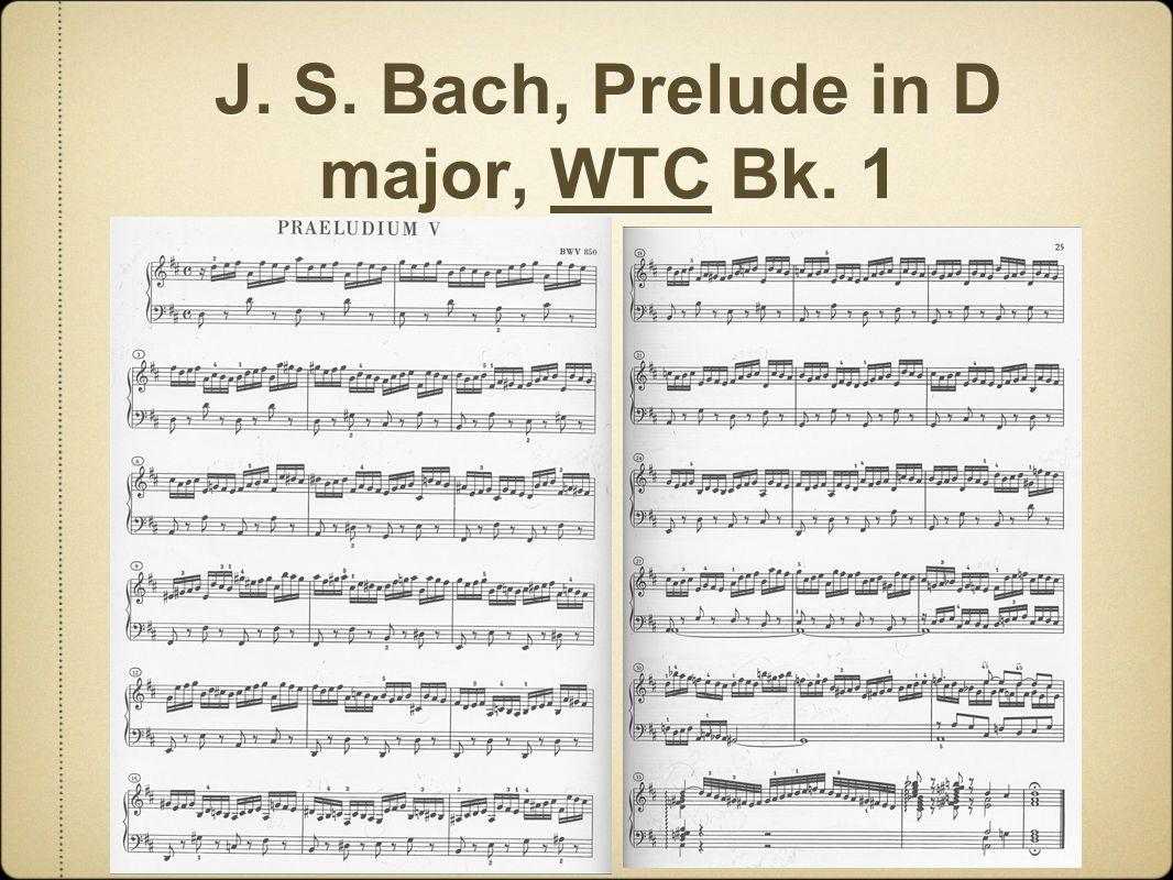 J. S. Bach, Prelude in D major, WTC Bk. 1