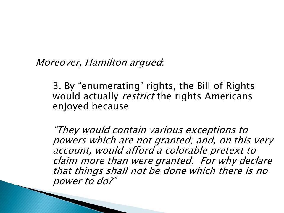 Moreover, Hamilton argued: 3.