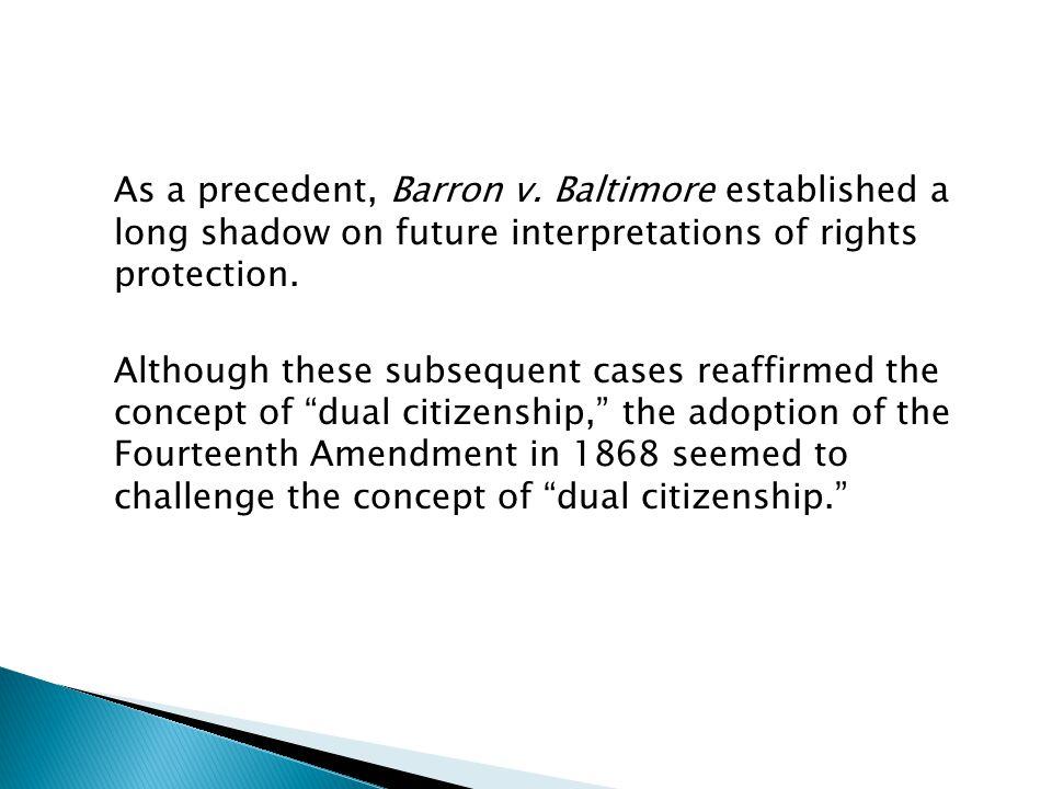 As a precedent, Barron v.
