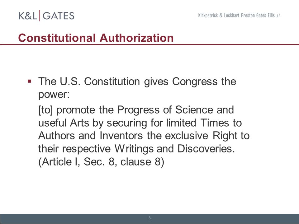 3 Constitutional Authorization  The U.S.