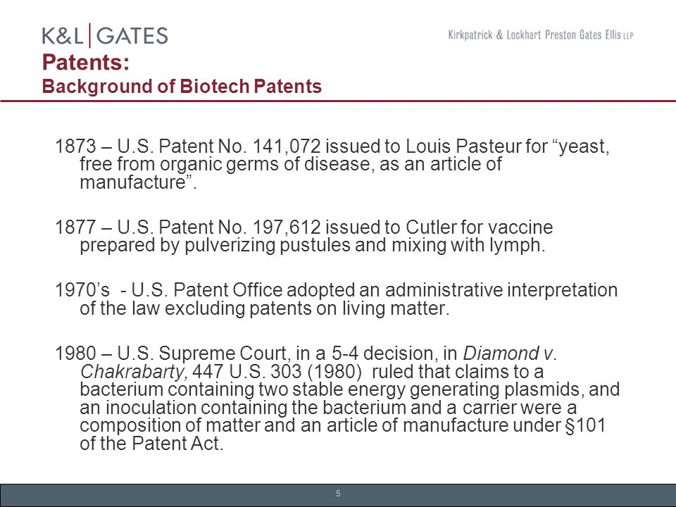 5 Patents: Background of Biotech Patents 1873 – U.S.