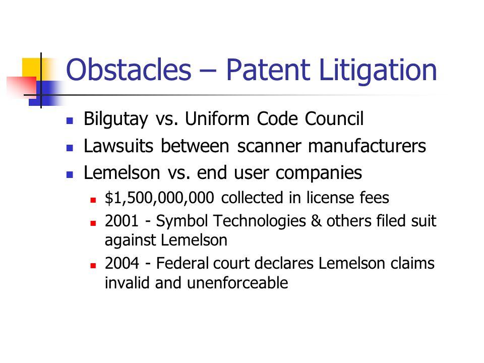 Obstacles – Patent Litigation Bilgutay vs.