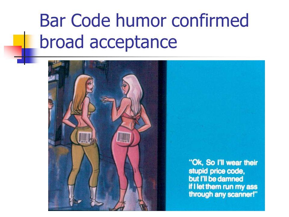 Bar Code humor confirmed broad acceptance