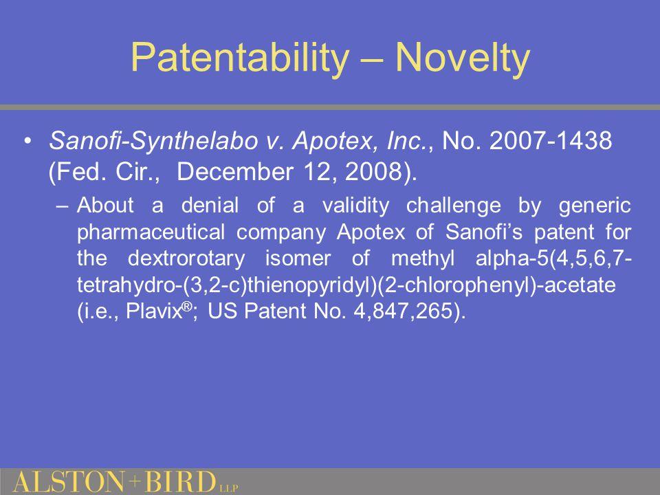 Patentability – Novelty Sanofi-Synthelabo v.Apotex, Inc., No.