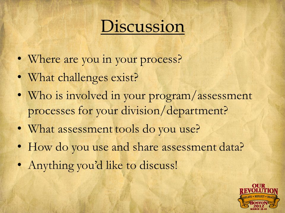 Discussion Where are you in your process.What challenges exist.