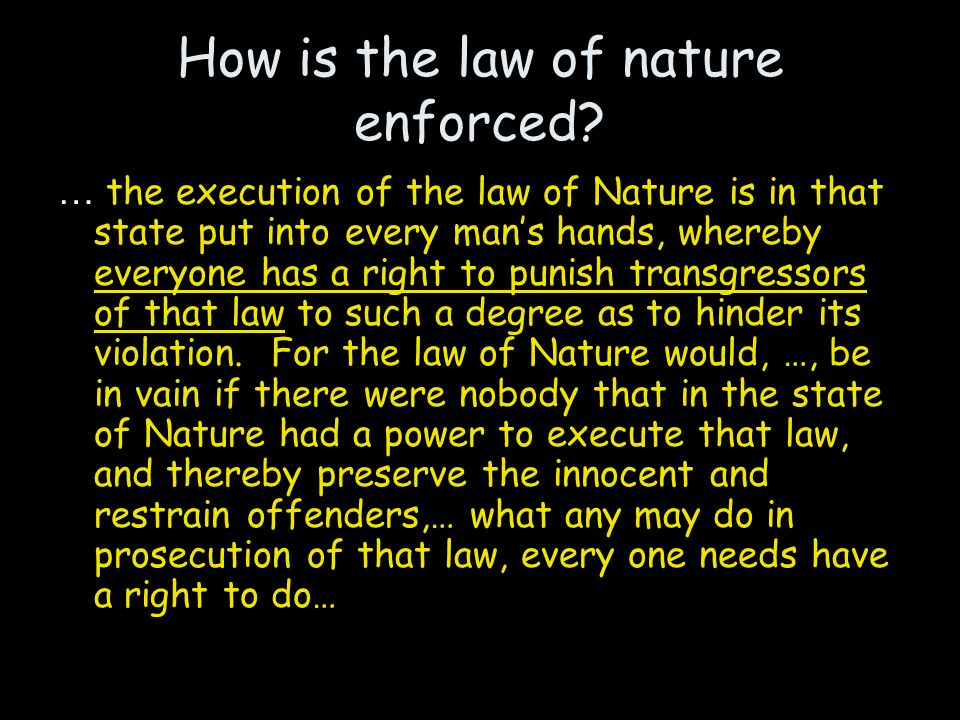 How is the law of nature enforced.