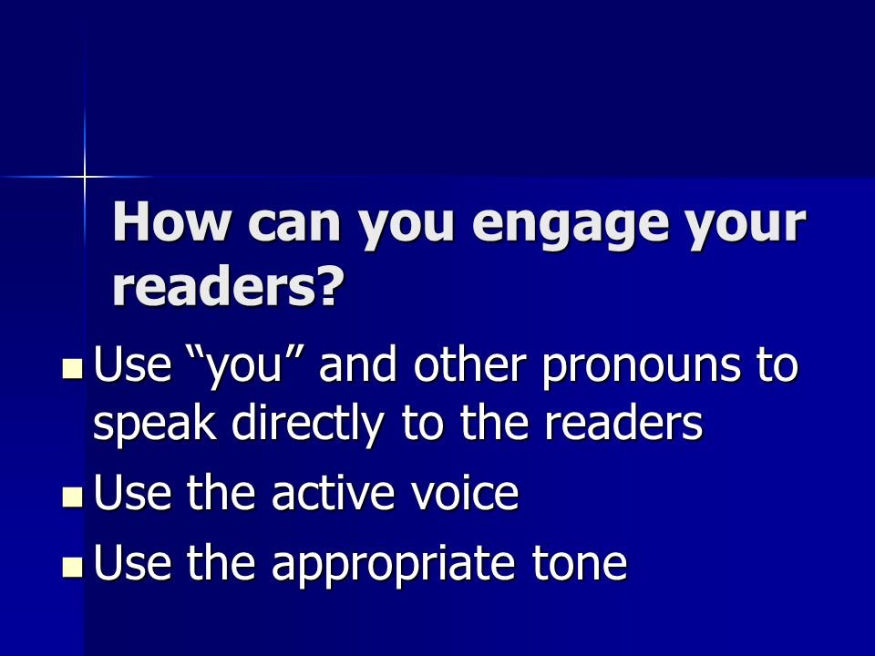 How can you engage your readers.