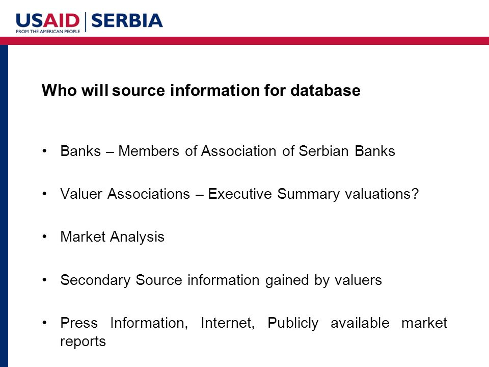 Who will source information for database Banks – Members of Association of Serbian Banks Valuer Associations – Executive Summary valuations.