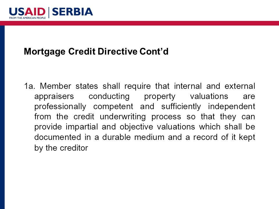 Mortgage Credit Directive Cont'd 1a.