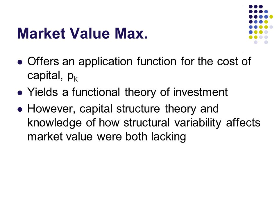 Primary Questions Does capital structure matter in determining the market value of a firm.