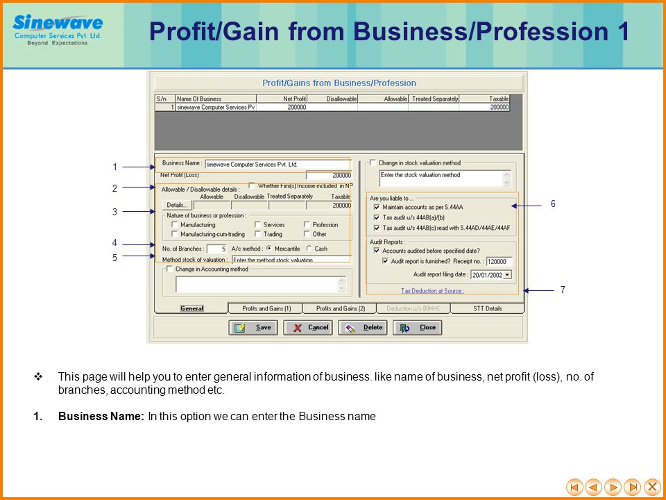 1 2 3 4 6 7 5  This page will help you to enter general information of business.