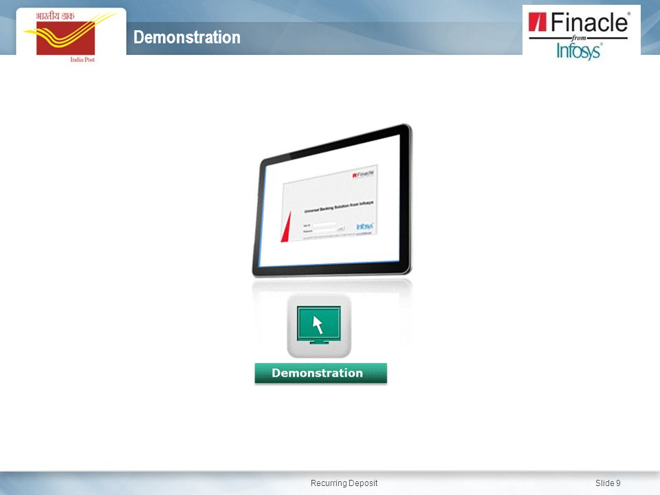 Recurring Deposit Slide 9 Demonstration