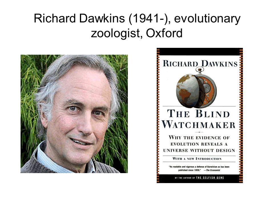 Richard Dawkins (1941-), evolutionary zoologist, Oxford