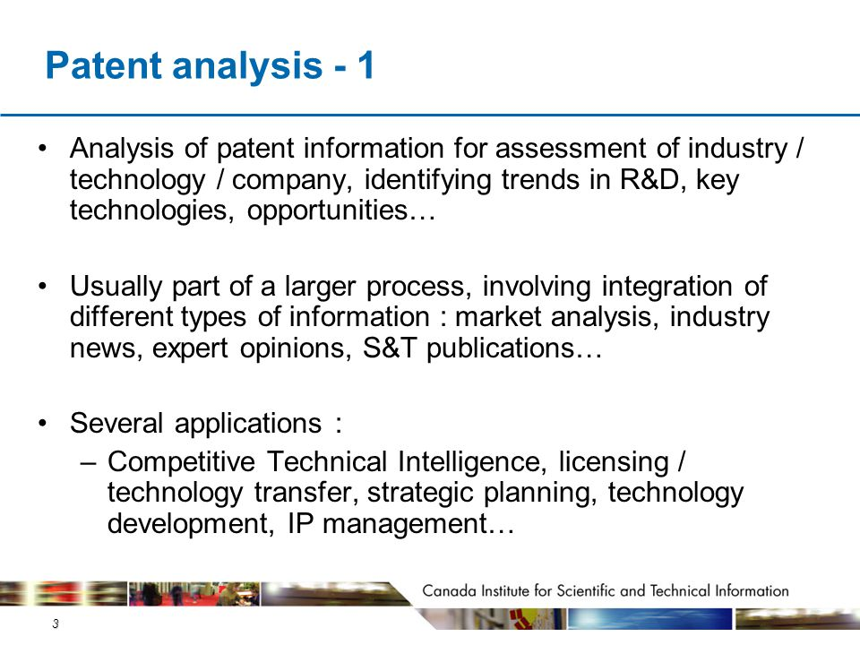 3 Patent analysis - 1 Analysis of patent information for assessment of industry / technology / company, identifying trends in R&D, key technologies, o