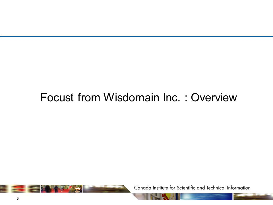 6 Focust from Wisdomain Inc. : Overview