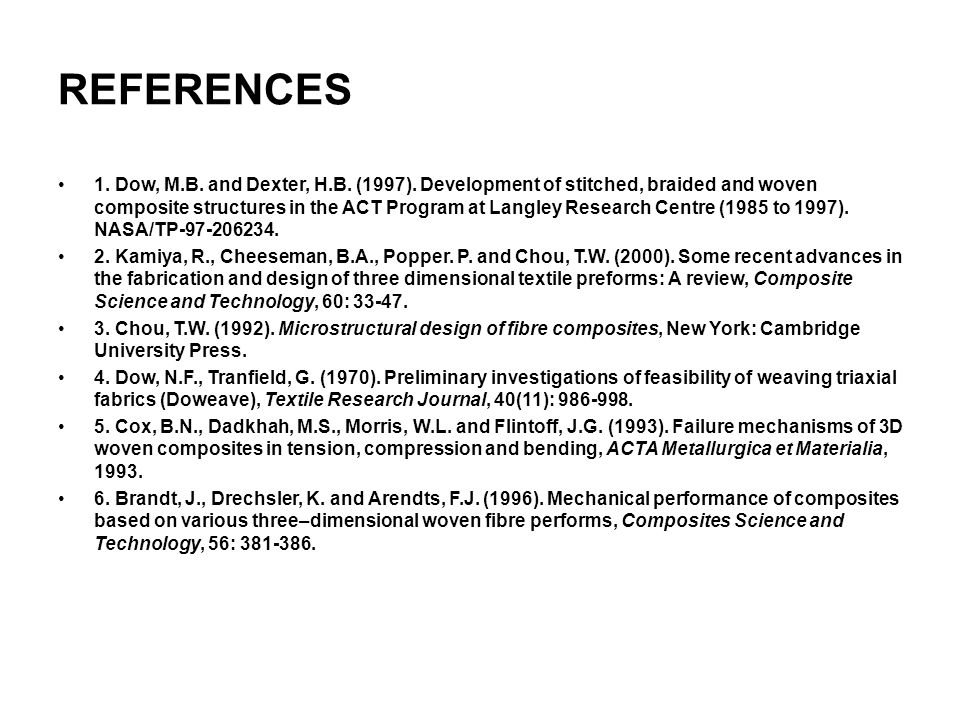 REFERENCES 1.Dow, M.B. and Dexter, H.B. (1997).