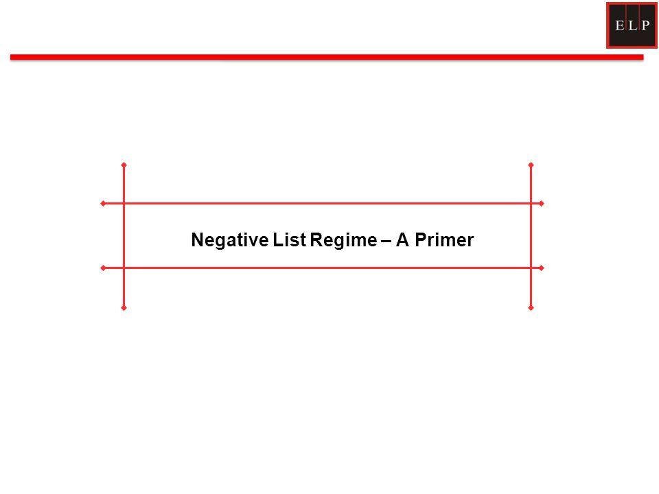 Negative List Regime – A Primer 2