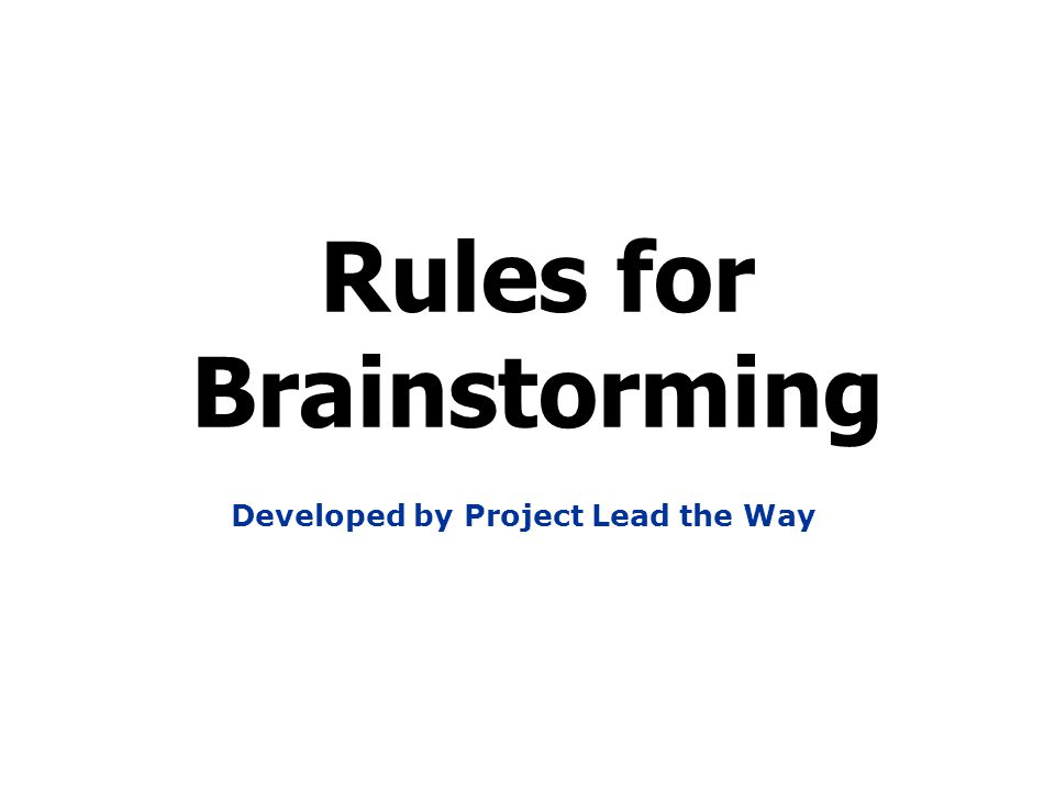 Rules for Brainstorming Developed by Project Lead the Way