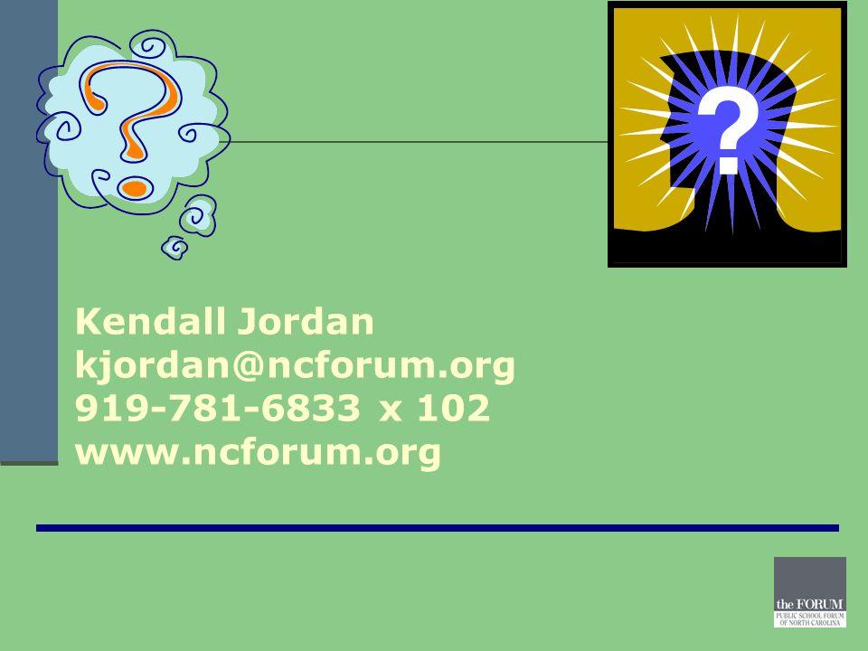Kendall Jordan kjordan@ncforum.org 919-781-6833 x 102 www.ncforum.org