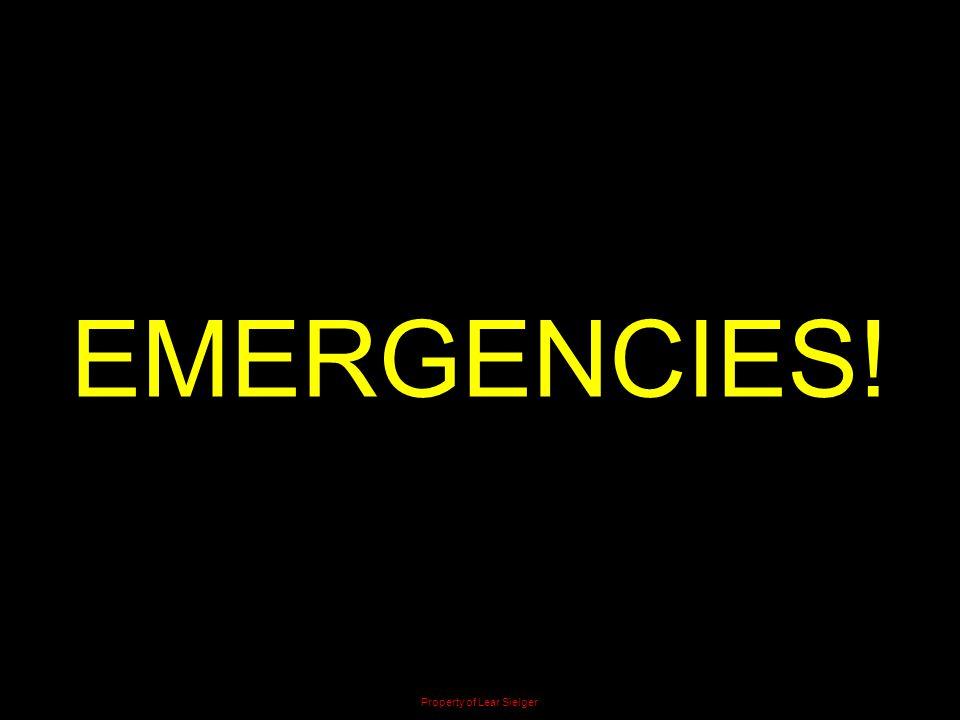 EMERGENCIES! Property of Lear Sielger