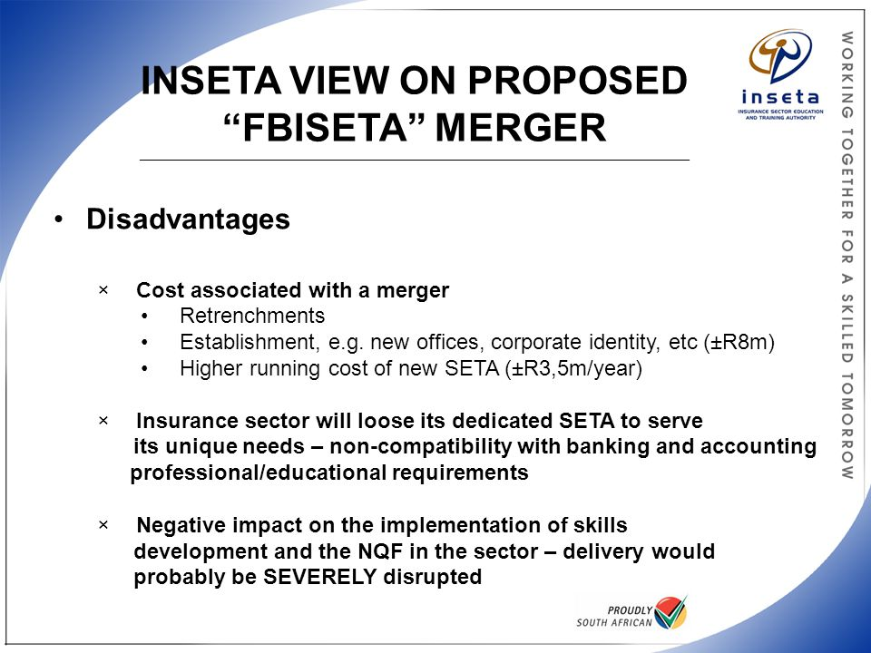 "INSETA VIEW ON PROPOSED ""FBISETA"" MERGER _____________________________________________________________________________________________________ Disadva"