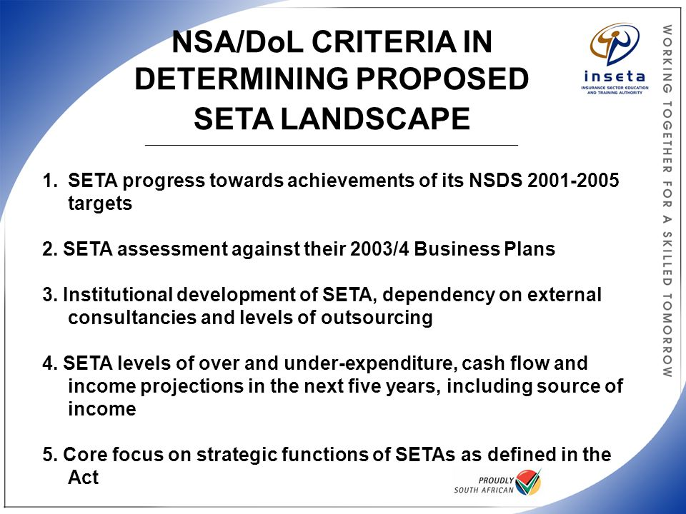NSA/DoL CRITERIA IN DETERMINING PROPOSED SETA LANDSCAPE _______________________________________________________________________________________ 1.SETA