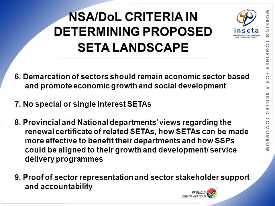 NSA/DoL CRITERIA IN DETERMINING PROPOSED SETA LANDSCAPE _______________________________________________________________________________________ 6. Dem