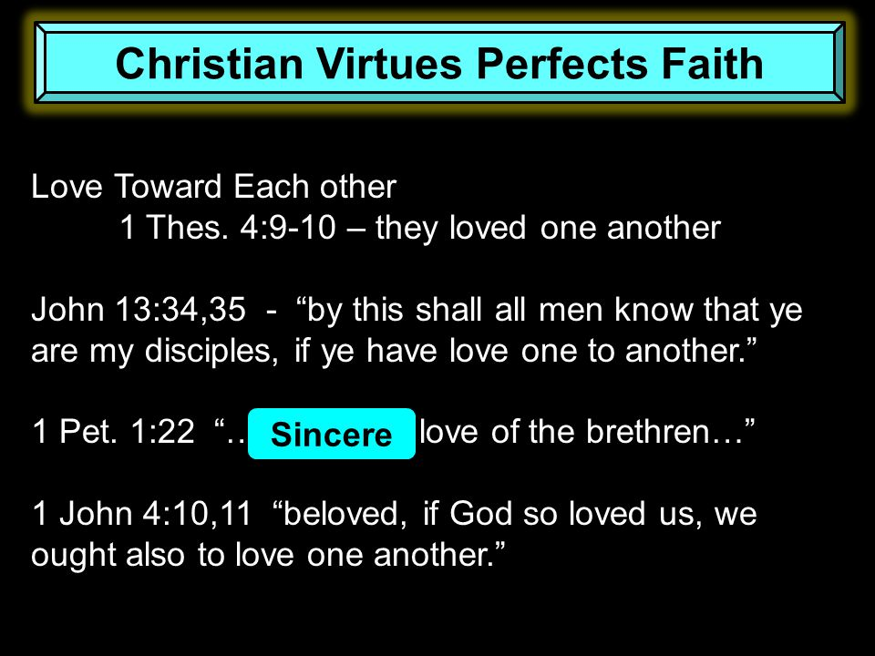 Love Toward Each other 1 Thes.