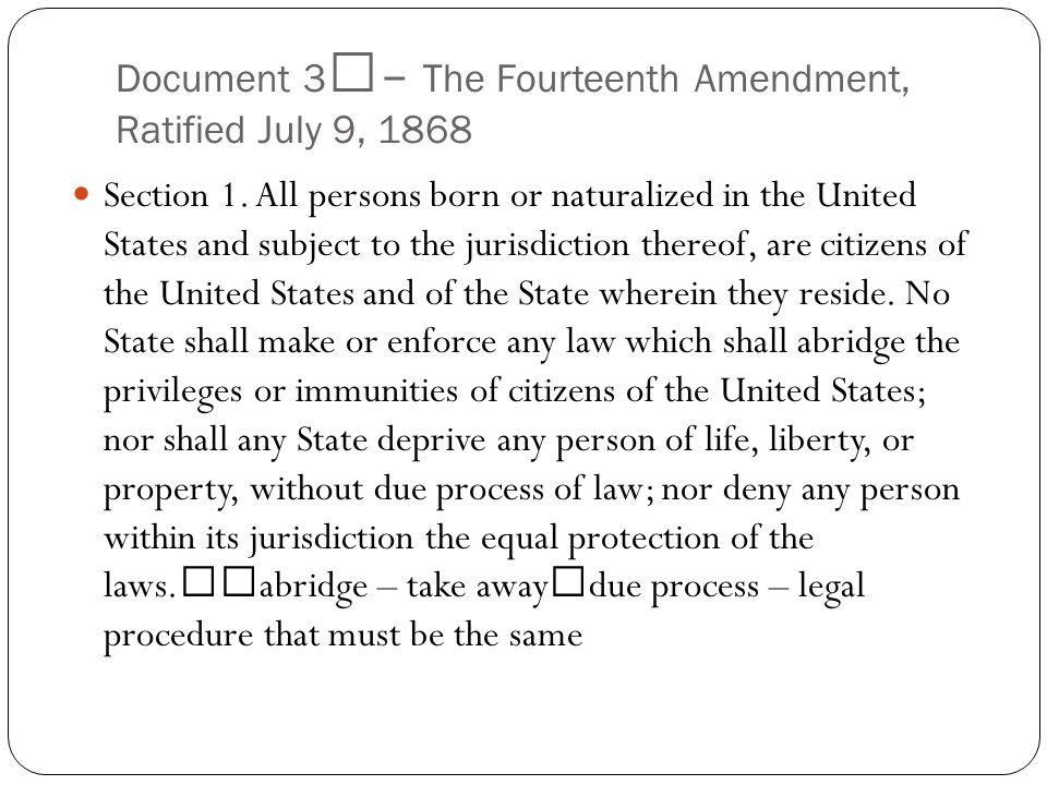 Document 4 – The Fifteenth Amendment, Ratified February 3, 1870 Section 1.
