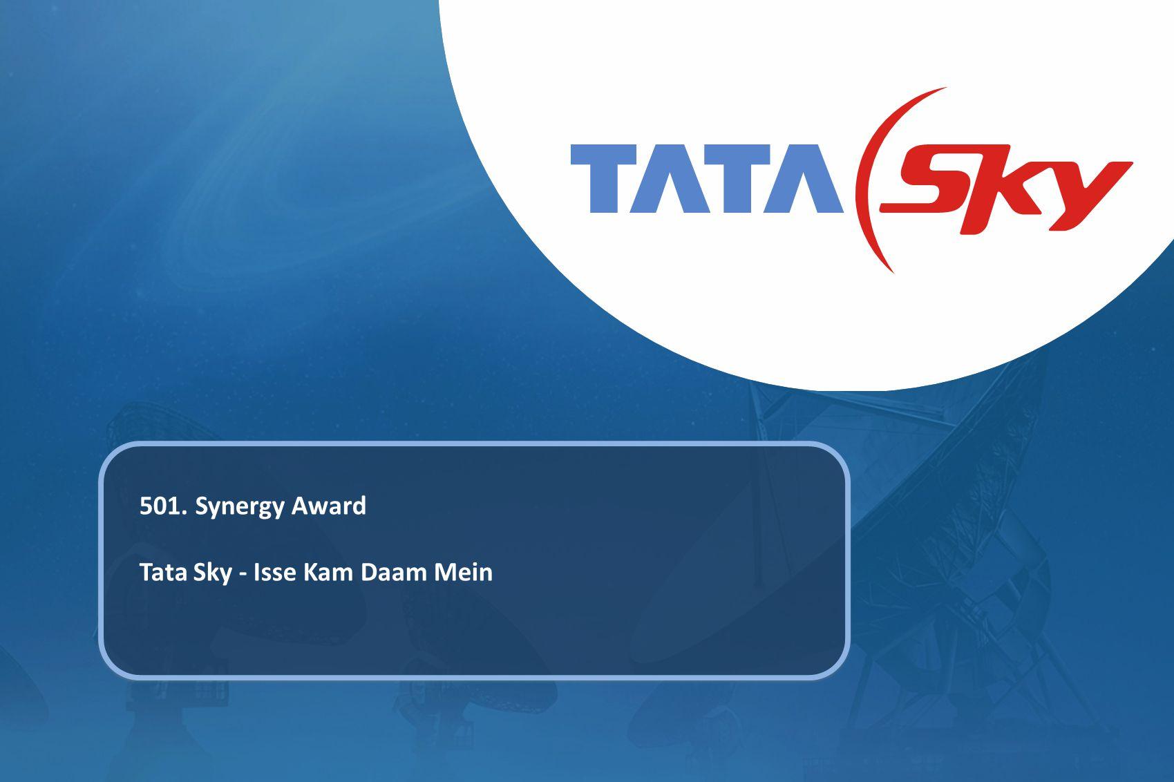 501. Synergy Award Tata Sky - Isse Kam Daam Mein