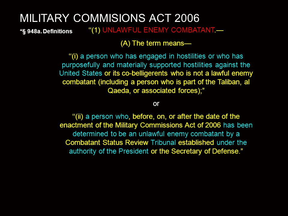 MILITARY COMMISIONS ACT 2006 ''§ 948a.