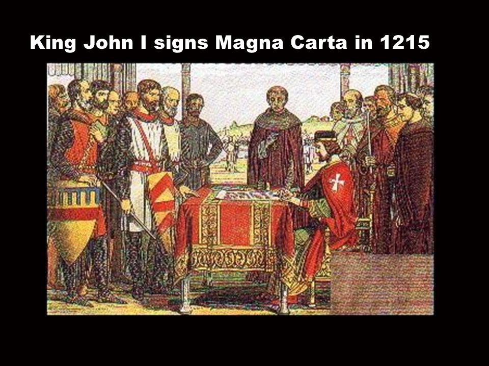 King John I signs Magna Carta in 1215