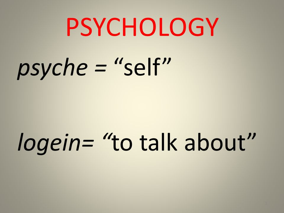 PSYCHOLOGY WHAT? WHO? 4