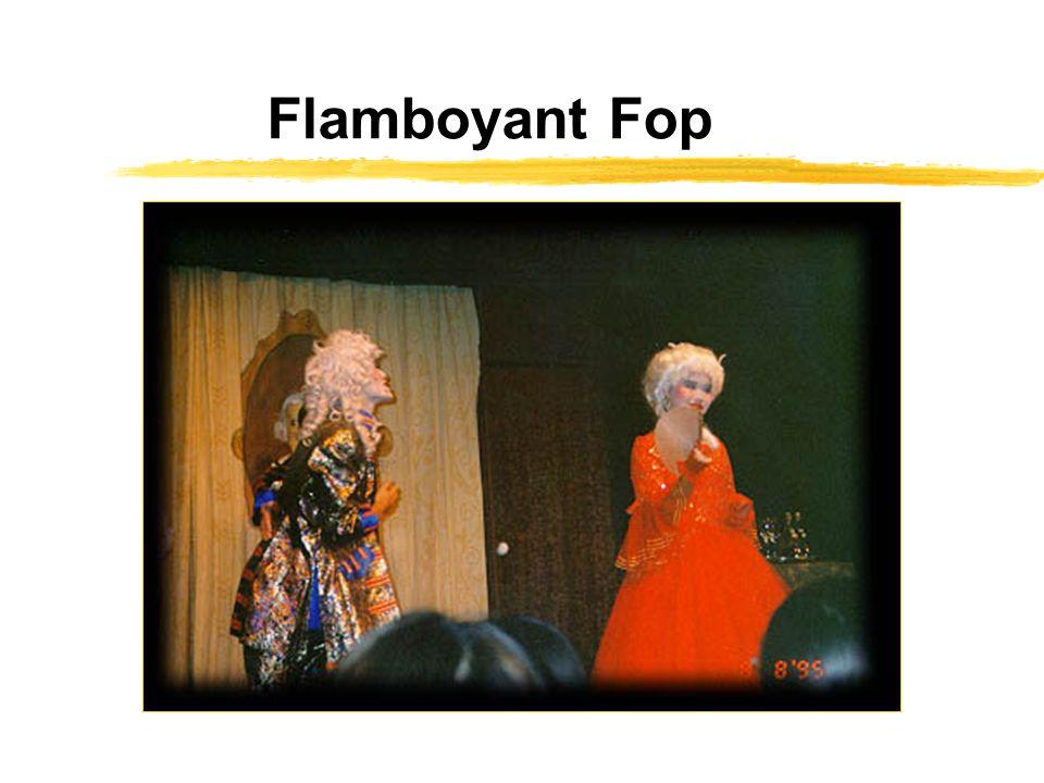 Flamboyant Fop