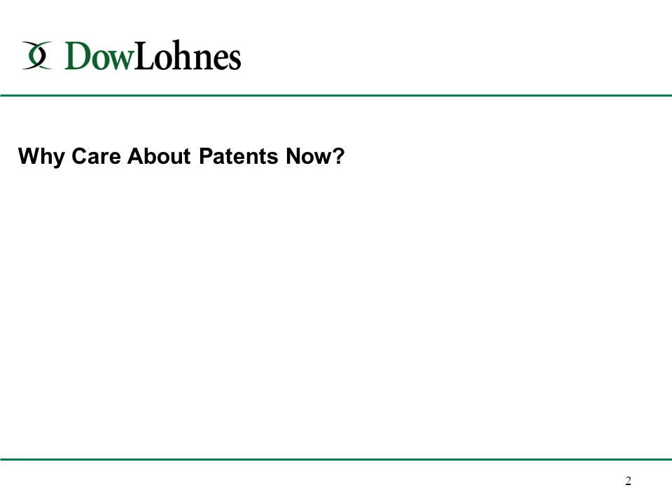 2 Why Care About Patents Now?